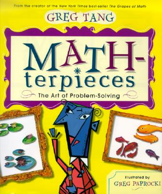 Math-Terpieces By Tang, Greg/ Paprocki, Greg (ILT)
