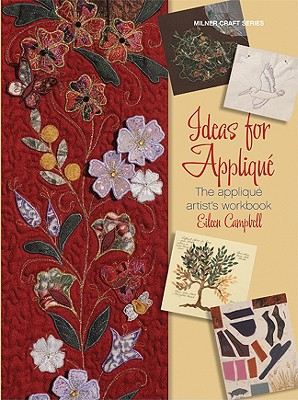 Ideas for Applique By Campbell, Eileen